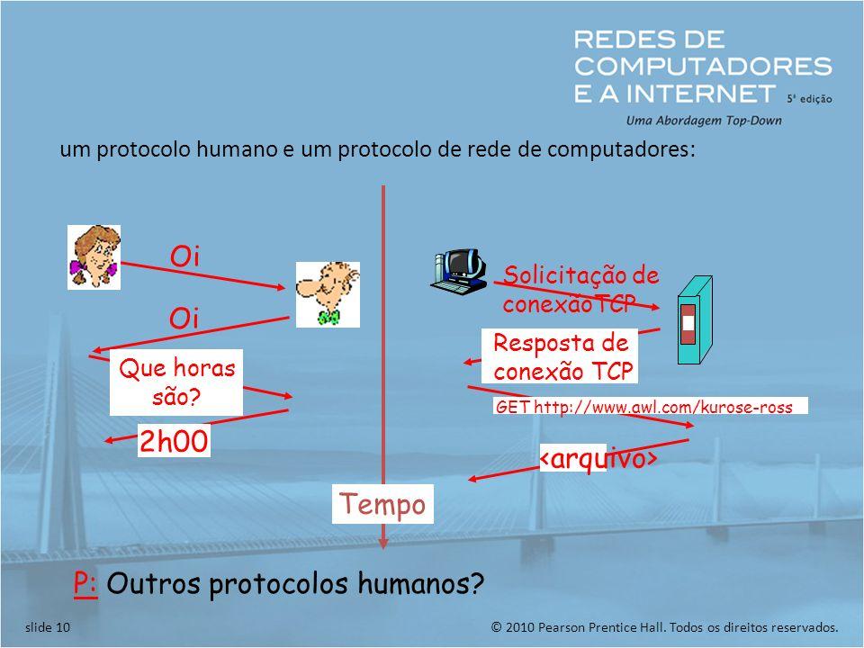 P: Outros protocolos humanos