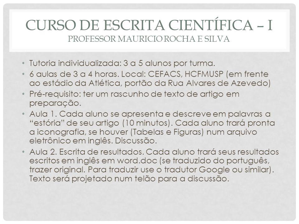 Curso de escrita científica – I Professor Mauricio Rocha e Silva