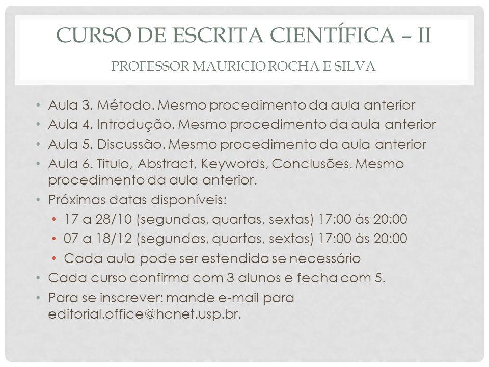 Curso de escrita científica – II Professor Mauricio Rocha e Silva