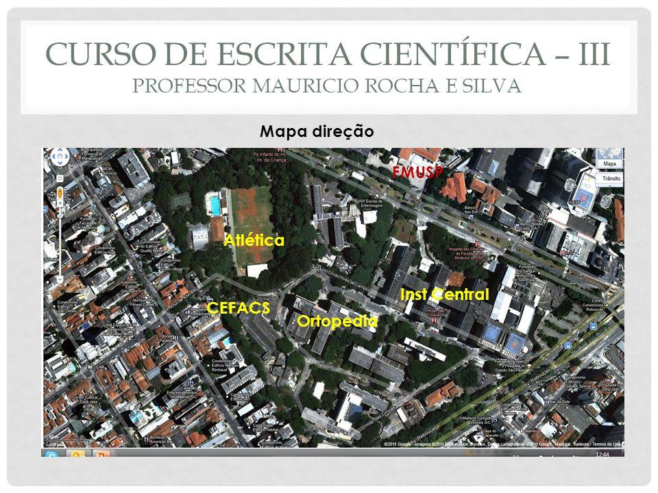 Curso de escrita científica – III Professor Mauricio Rocha e Silva