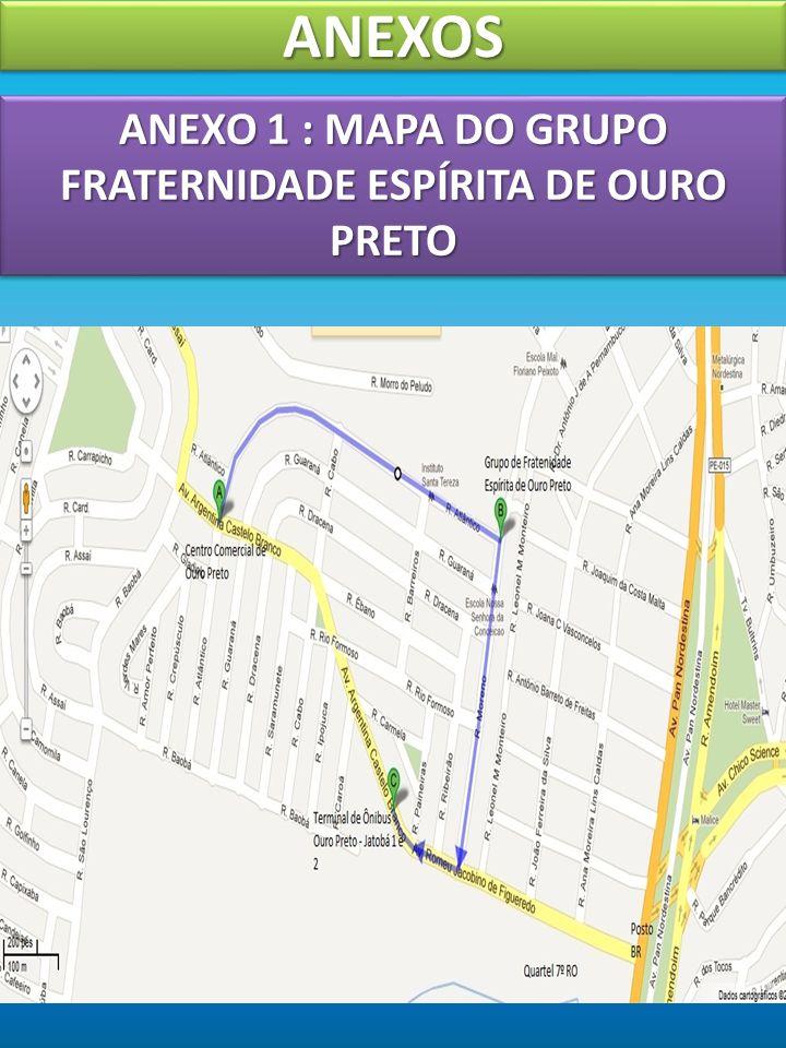 ANEXO 1 : MAPA DO GRUPO FRATERNIDADE ESPÍRITA DE OURO PRETO
