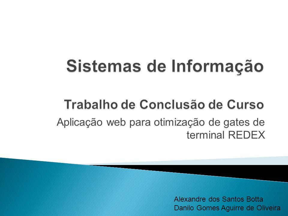 Sistemas de Informação Trabalho de Conclusão de Curso
