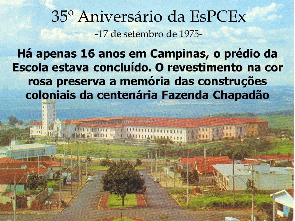 35º Aniversário da EsPCEx -17 de setembro de 1975-