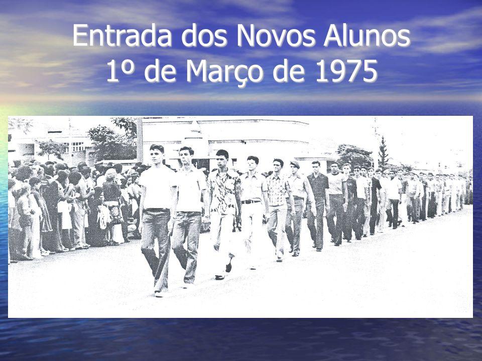 Entrada dos Novos Alunos 1º de Março de 1975
