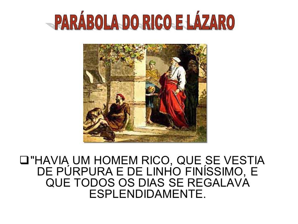 PARÁBOLA DO RICO E LÁZARO