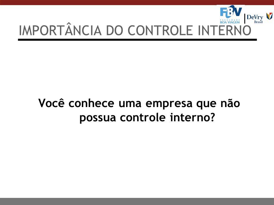 IMPORTÂNCIA DO CONTROLE INTERNO