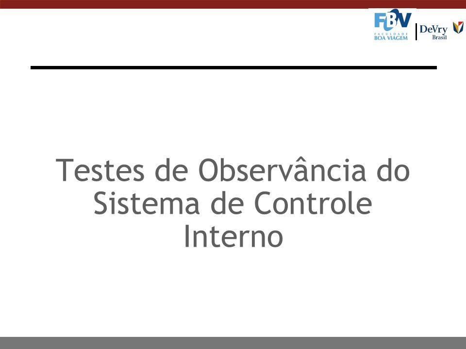 Testes de Observância do Sistema de Controle Interno