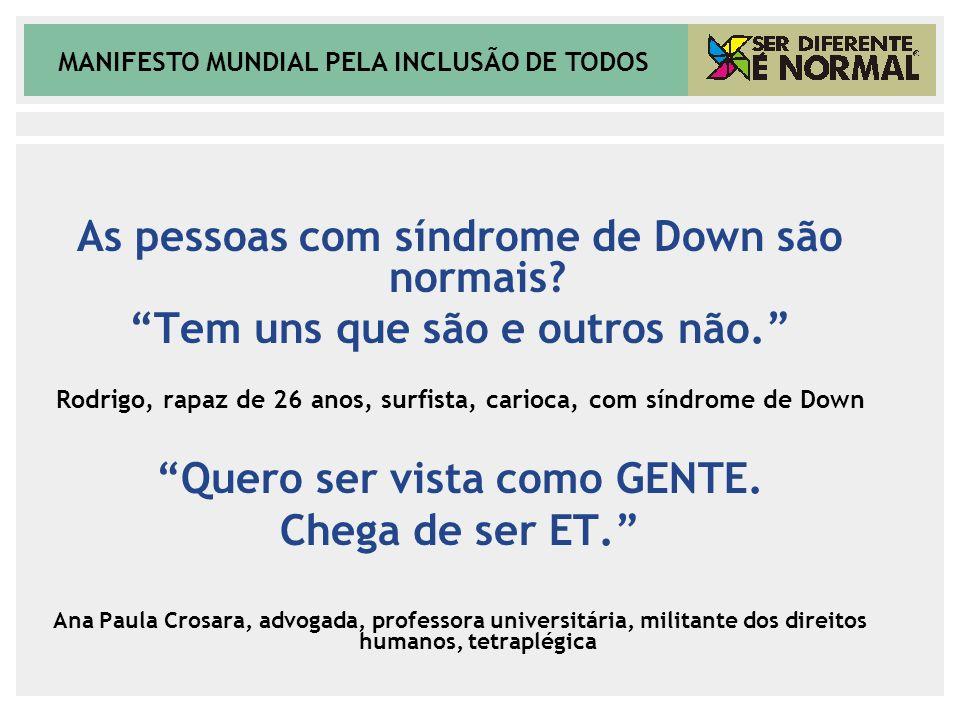 As pessoas com síndrome de Down são normais