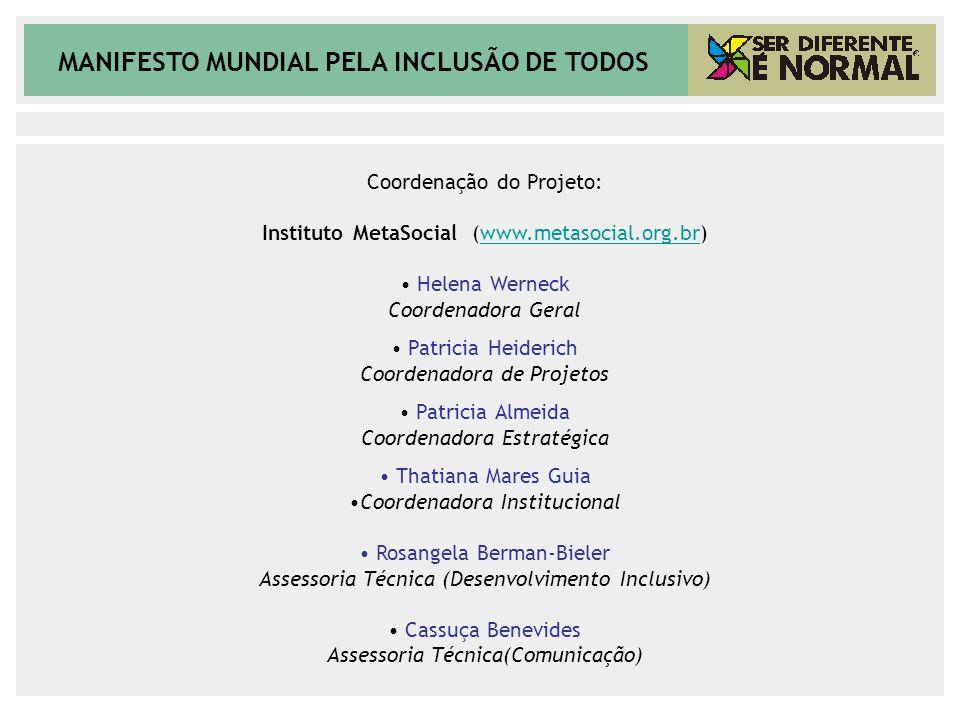 Coordenação do Projeto: Instituto MetaSocial (www.metasocial.org.br)