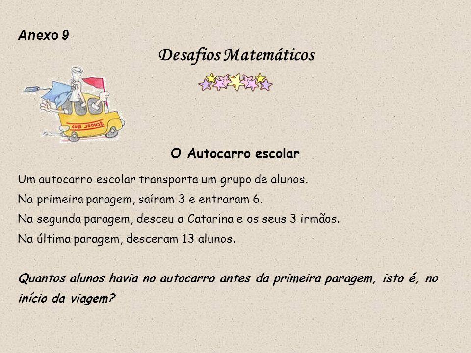 Desafios Matemáticos Anexo 9 O Autocarro escolar