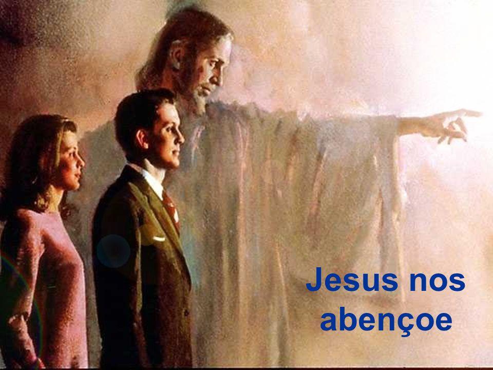 Jesus nos abençoe