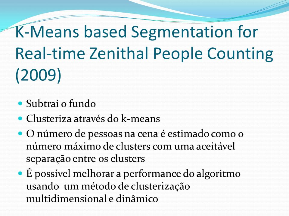 K-Means based Segmentation for Real-time Zenithal People Counting (2009)