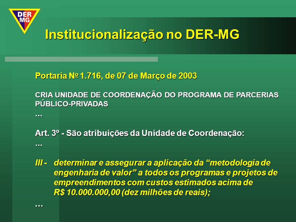 Institucionalização no DER-MG