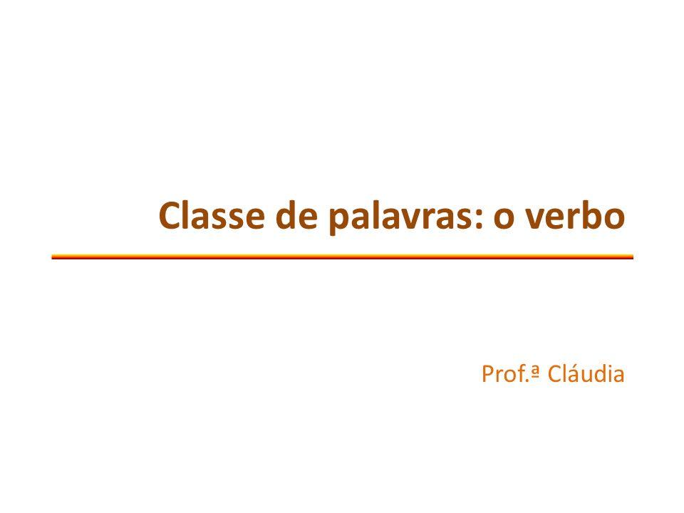 Classe de palavras: o verbo