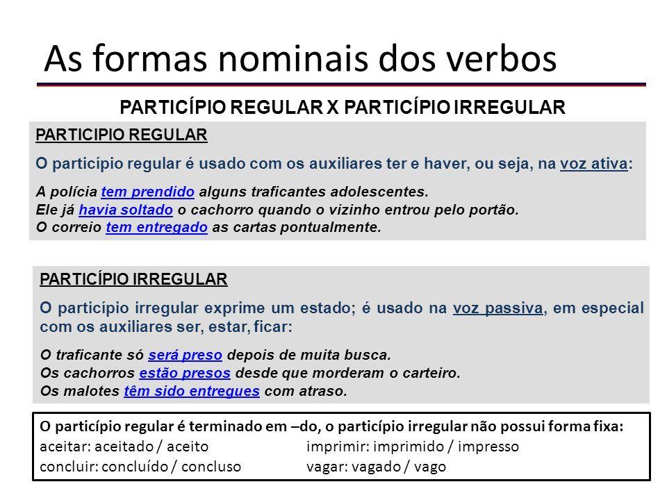 PARTICÍPIO REGULAR X PARTICÍPIO IRREGULAR