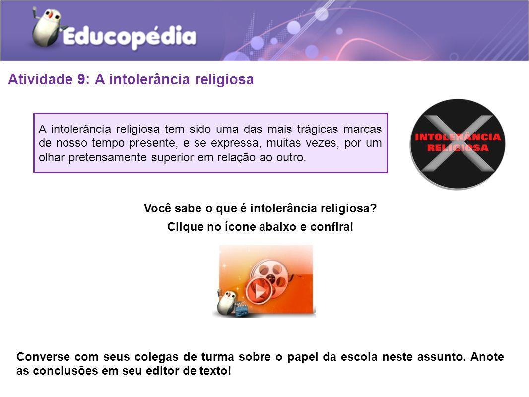 Atividade 9: A intolerância religiosa