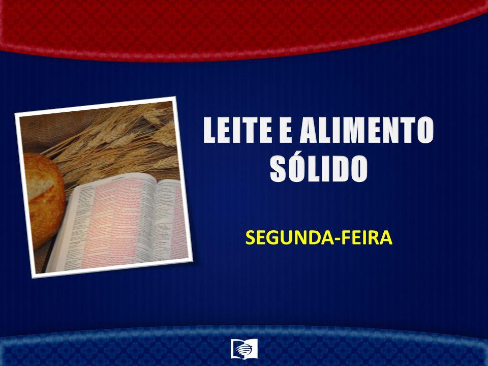 LEITE E ALIMENTO SÓLIDO