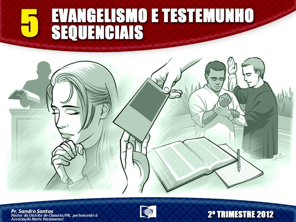 Pr. Sandro Santos Pastor do Distrito de Cianorte/PR, pertencente à