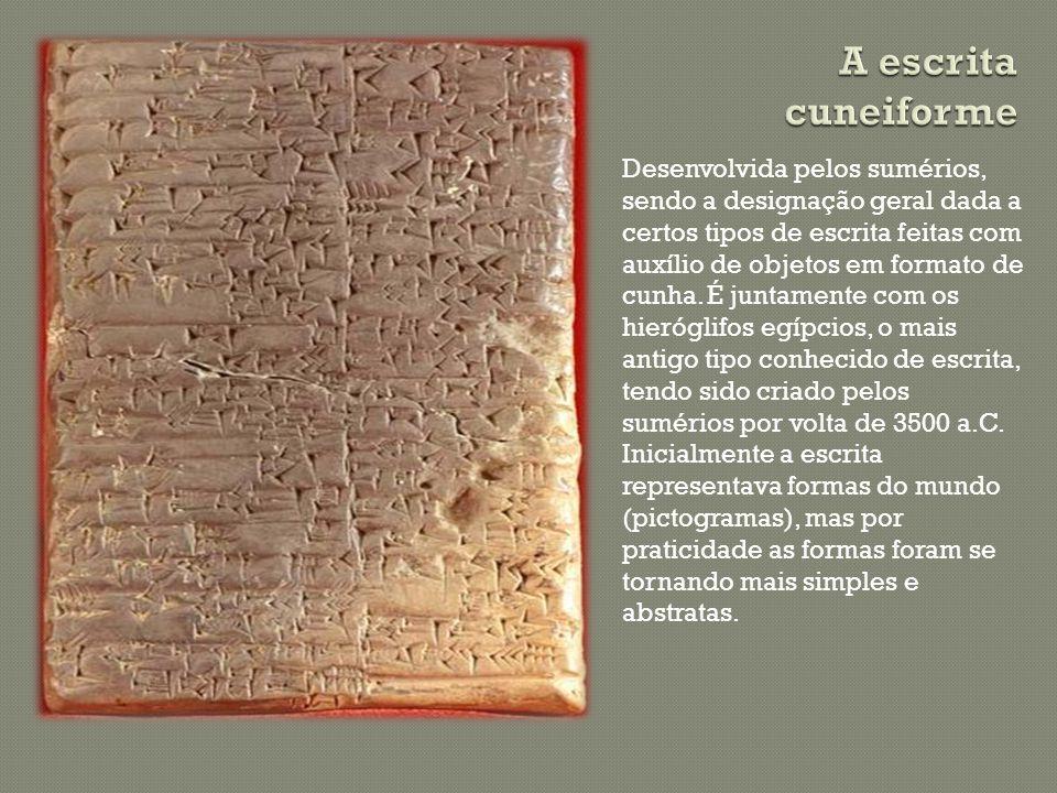 A escrita cuneiforme