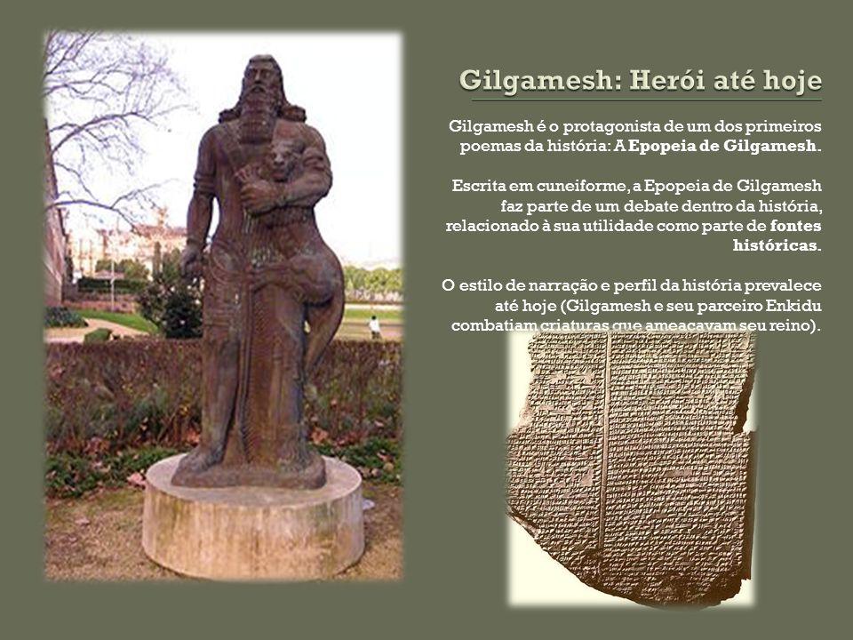 Gilgamesh: Herói até hoje