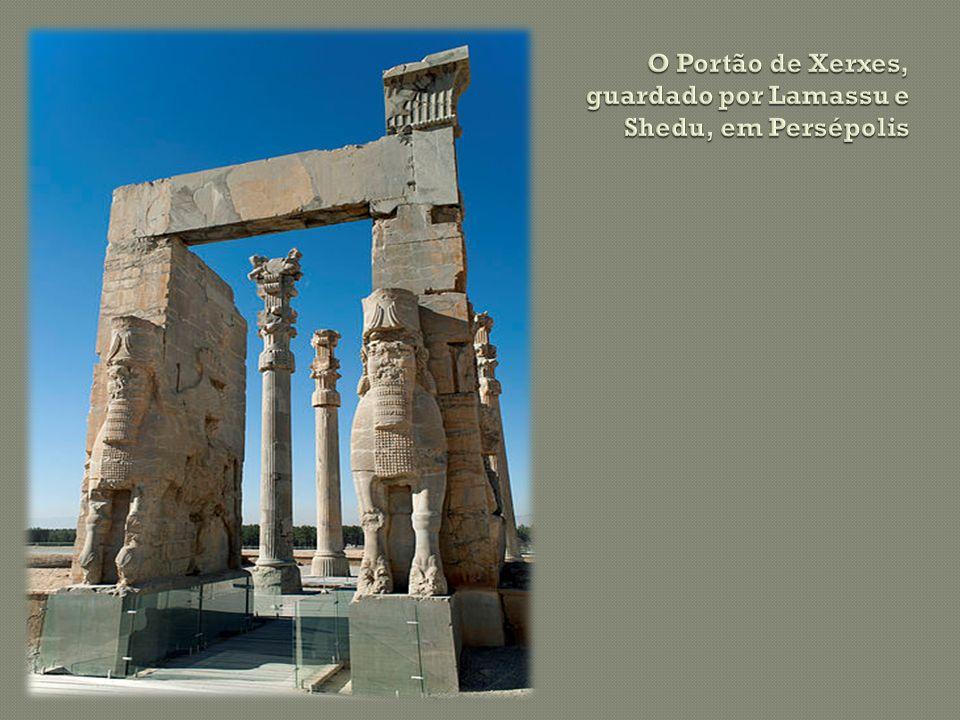 O Portão de Xerxes, guardado por Lamassu e Shedu, em Persépolis