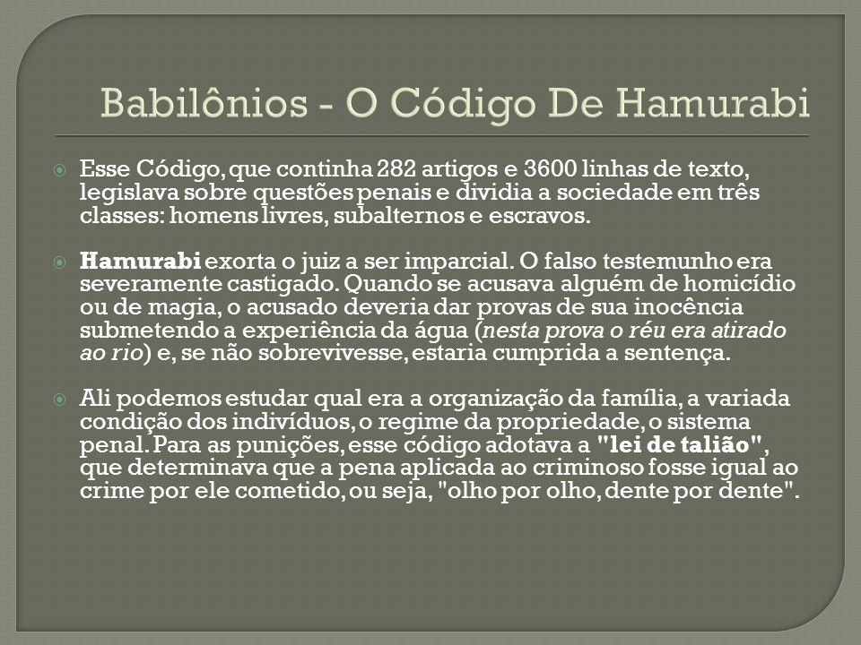 Babilônios - O Código De Hamurabi