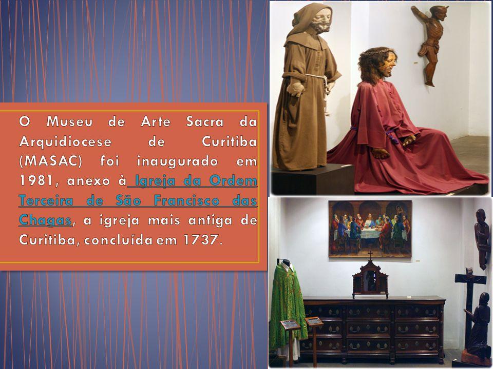 O Museu de Arte Sacra da Arquidiocese de Curitiba (MASAC) foi inaugurado em 1981, anexo à Igreja da Ordem Terceira de São Francisco das Chagas, a igreja mais antiga de Curitiba, concluída em 1737.