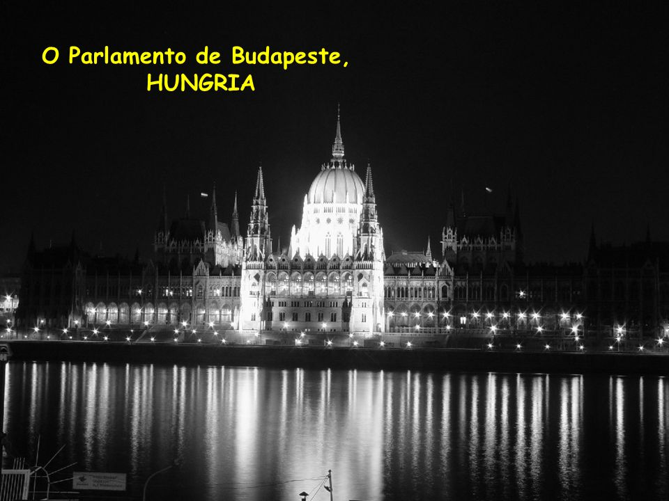 O Parlamento de Budapeste,