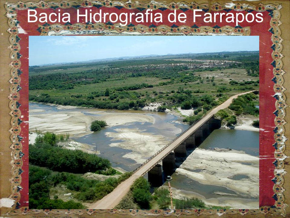 Bacia Hidrografia de Farrapos
