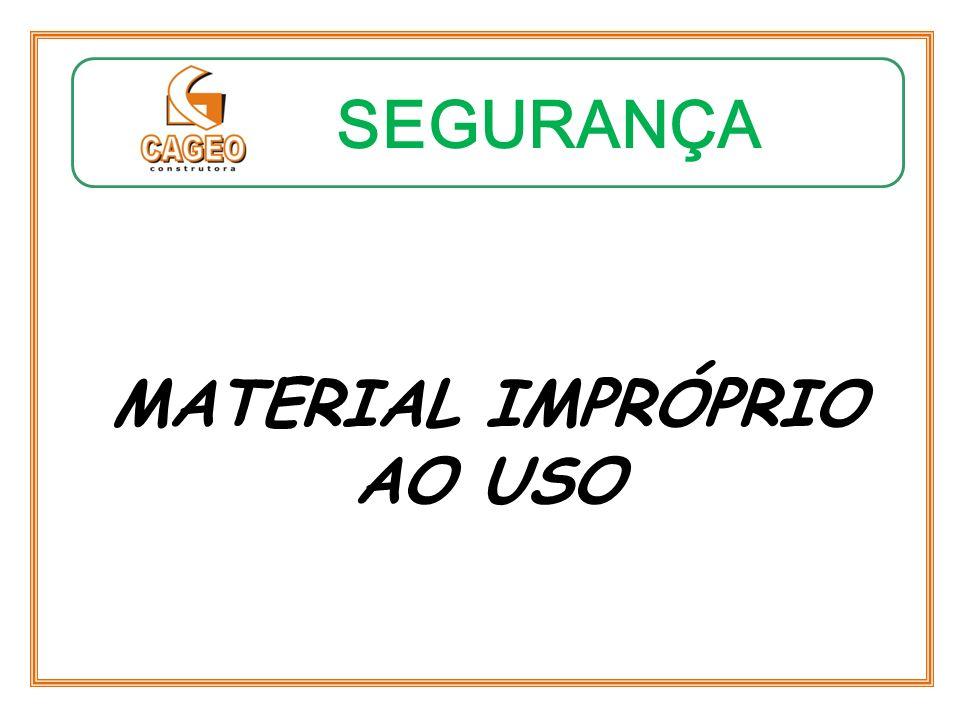 MATERIAL IMPRÓPRIO AO USO