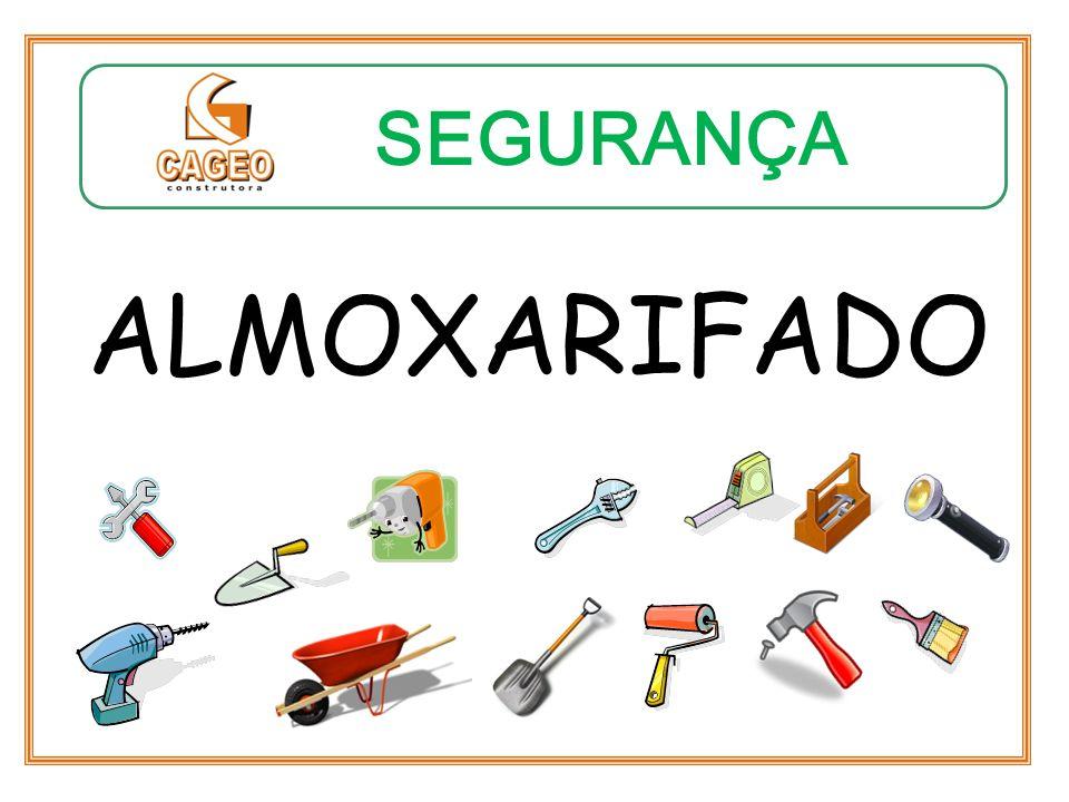SEGURANÇA ALMOXARIFADO