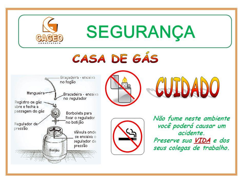 SEGURANÇA CUIDADO CASA DE GÁS
