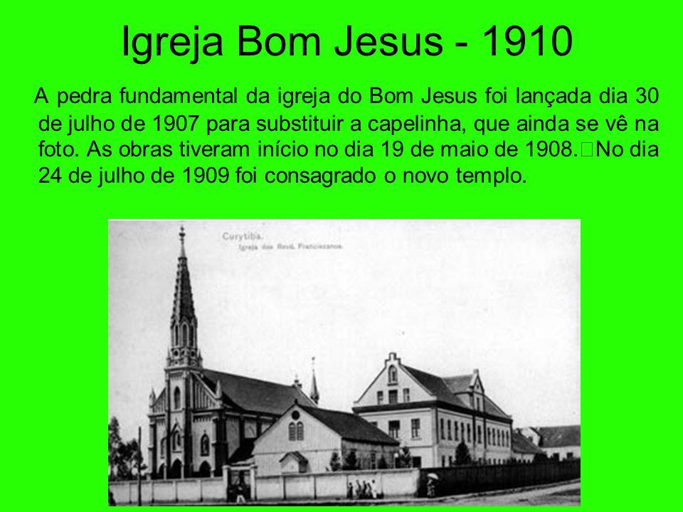 Igreja Bom Jesus - 1910