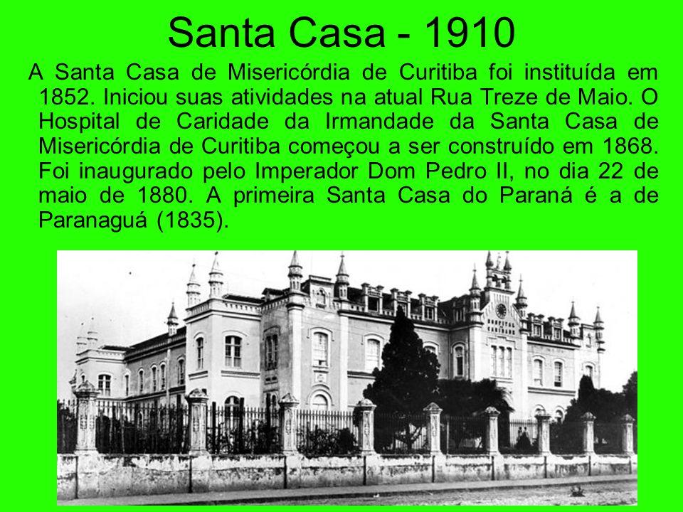 Santa Casa - 1910