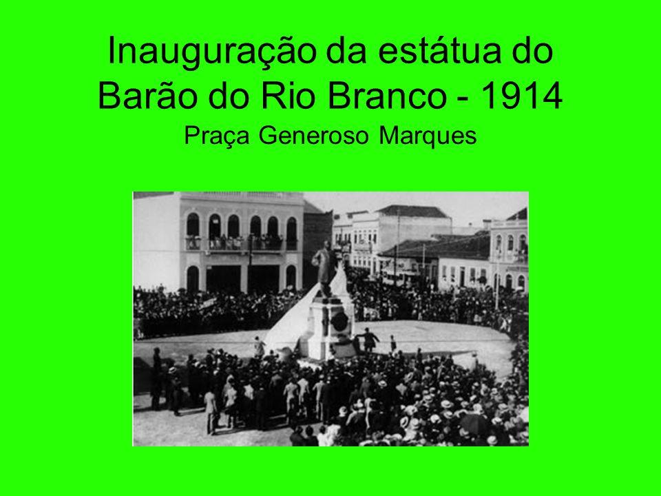 Inauguração da estátua do Barão do Rio Branco - 1914