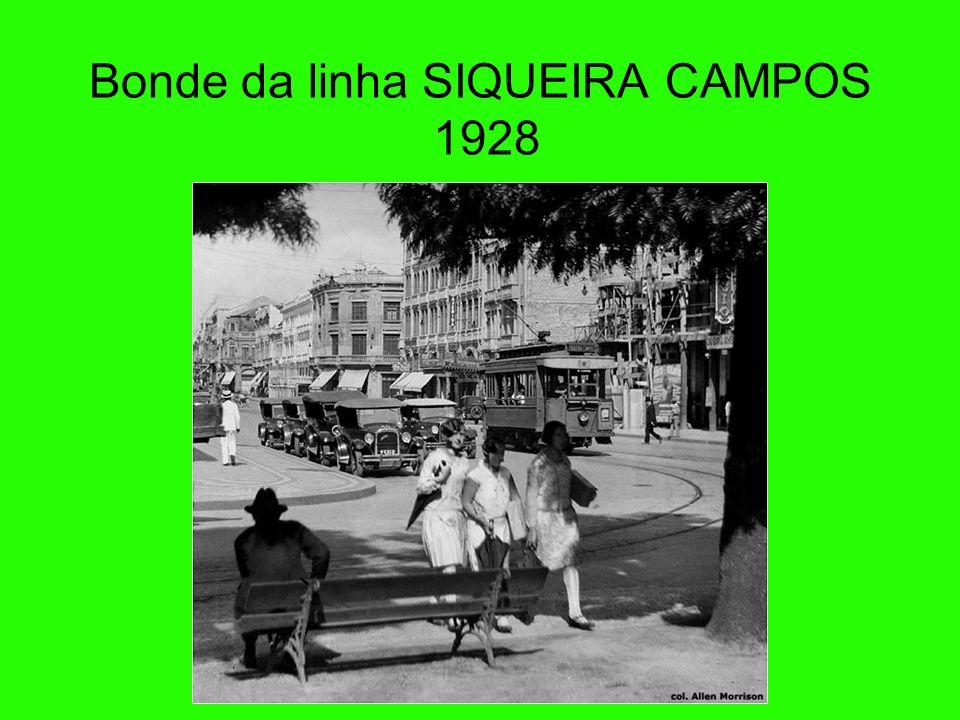 Bonde da linha SIQUEIRA CAMPOS 1928
