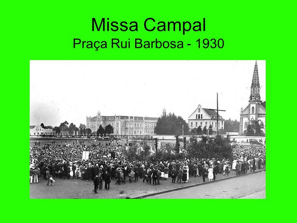 Missa Campal Praça Rui Barbosa - 1930