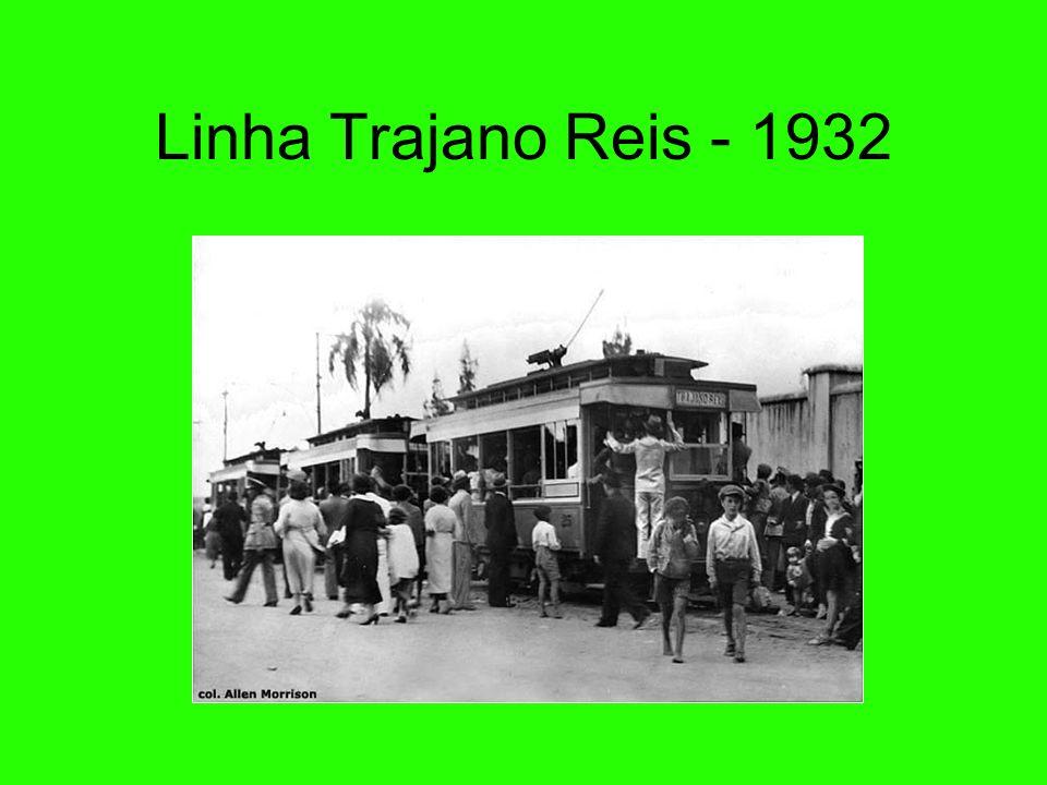 Linha Trajano Reis - 1932 35
