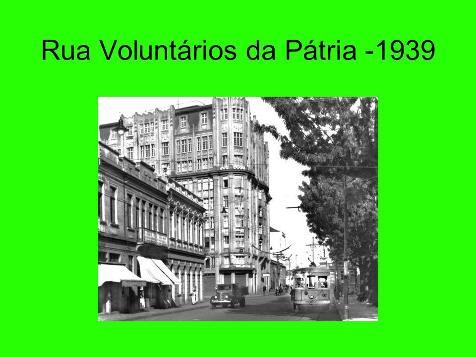 Rua Voluntários da Pátria -1939