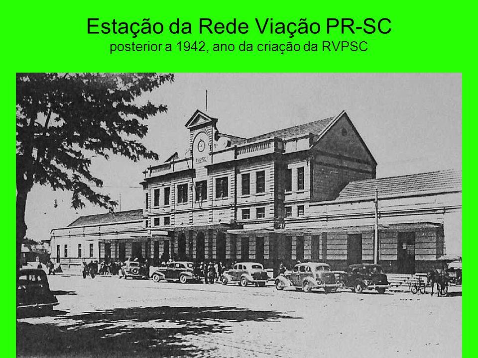 Estação da Rede Viação PR-SC posterior a 1942, ano da criação da RVPSC