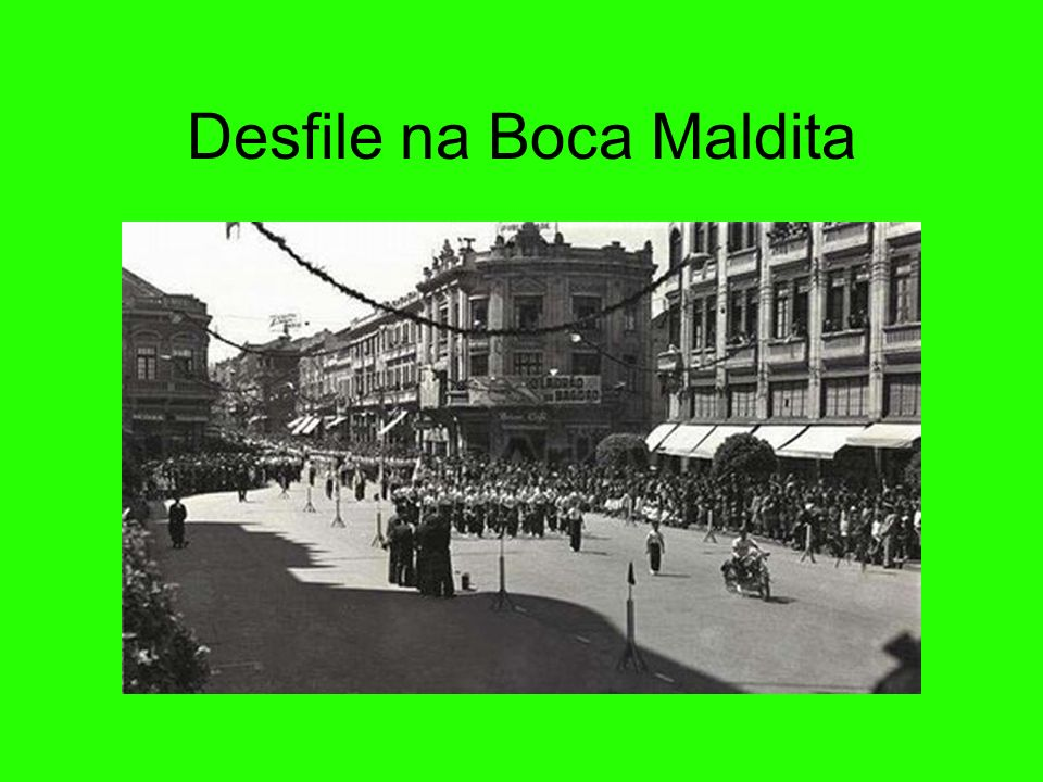 Desfile na Boca Maldita