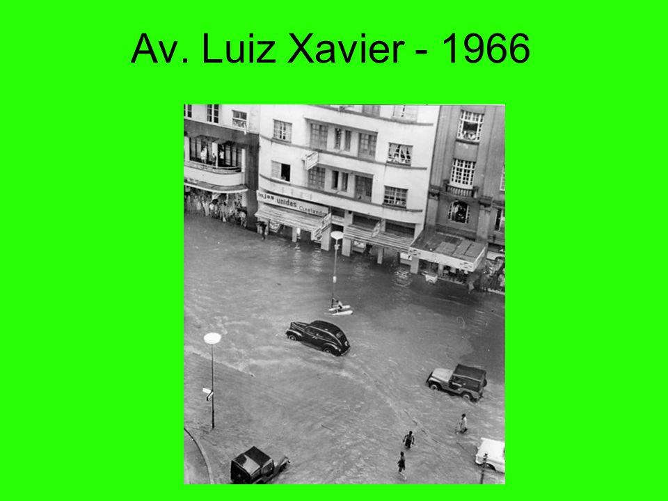 Av. Luiz Xavier - 1966 70