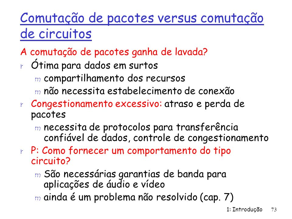 Comutação de pacotes versus comutação de circuitos