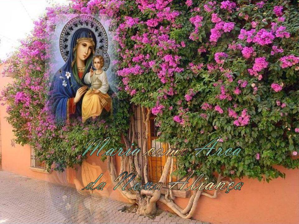 Maria como Arca da Nova Aliança