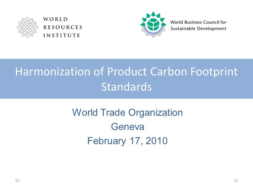 World Trade Organization Geneva February 17, 2010