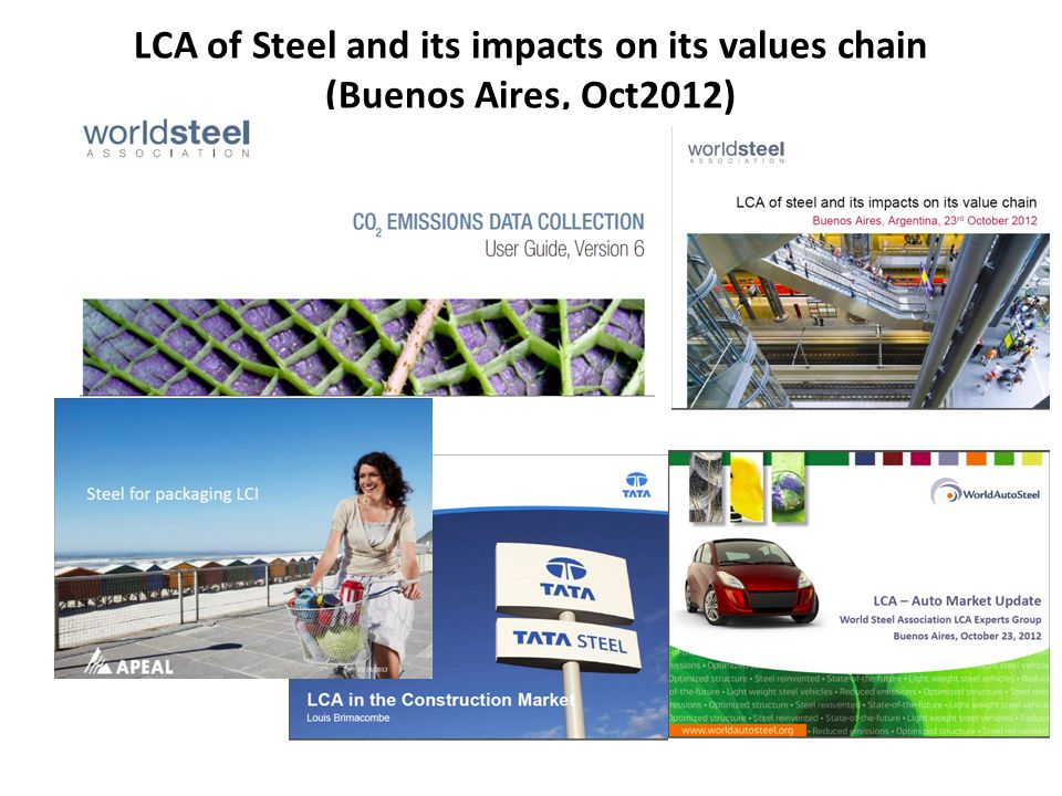 LCA of Steel and its impacts on its values chain (Buenos Aires, Oct2012)