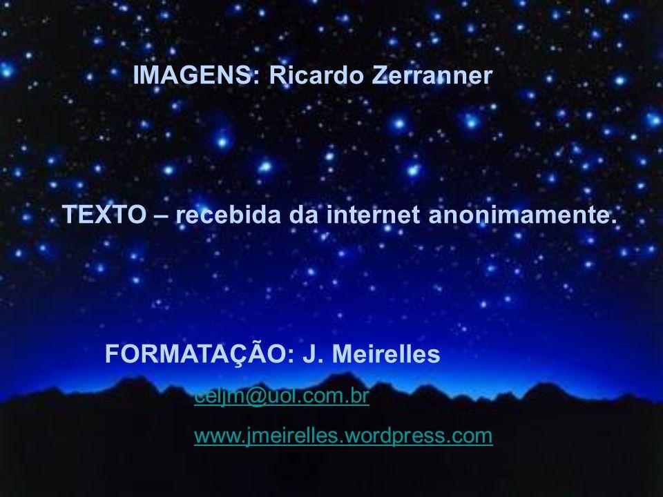 IMAGENS: Ricardo Zerranner