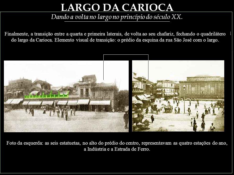 LARGO DA CARIOCA FIM - 1898 De volta ao Professor (Guia):