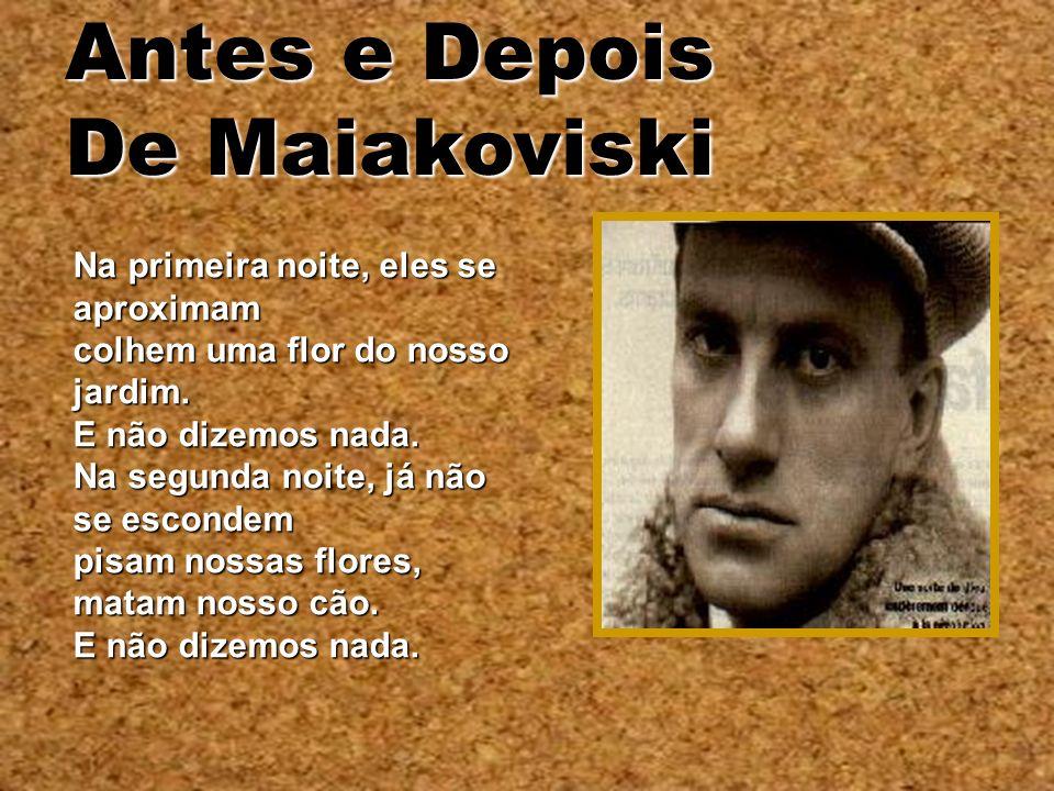 Antes e Depois De Maiakoviski