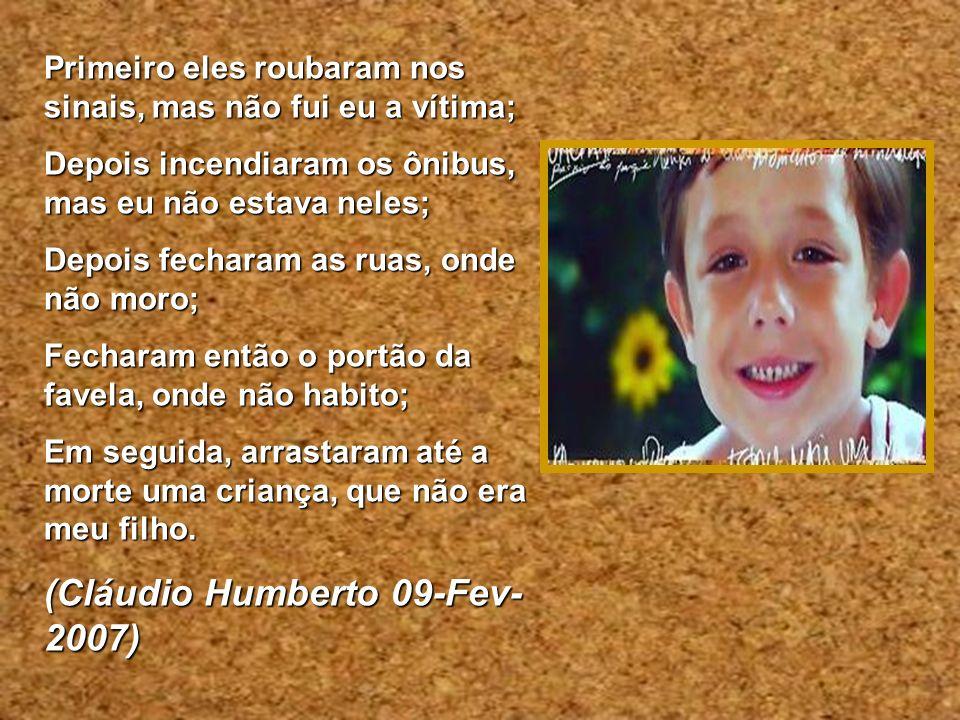 (Cláudio Humberto 09-Fev-2007)